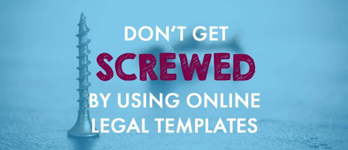 Don't Get Screwed Online Legal Templates Feat Image