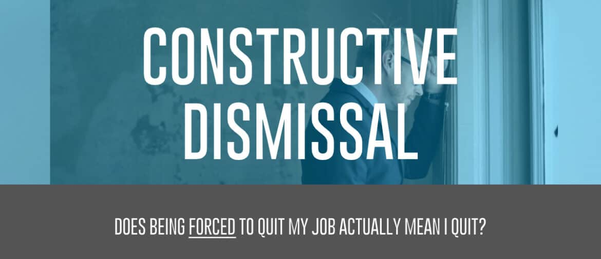 Constructive Dismissal Frustrated Employee